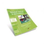 Tehnologii generale in electrotehnica. Manual pentru clasa a IX-a
