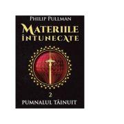 Materiile intunecate (Vol. II) Pumnalul Tainuit - Philip Pullman