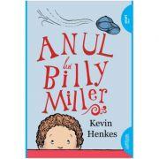 Anul lui Billy Miller. Paperback - Kevin Henkes