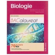 Biologie- Bacalaureat-70 de teste-Anatomie si fiziologie umana, Genetica si Ecologie Umana, Clasele XI-XII - Ed. Booklet