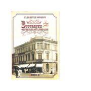 Bucurestii cafenelelor literare - Florentin Popescu