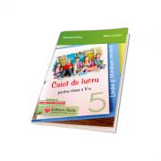 Limba si literatura romana, Caiet de lucru pentru clasa a-V-a, Noua programa scolara 2017