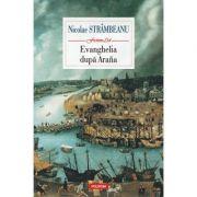 Evanghelia dupa Arana - Nicolae Strambeanu