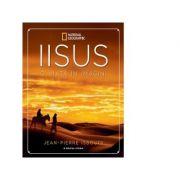 Iisus O viata in imagini - Jean Pierre Isbouts