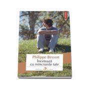 Inceteaza cu minciunile tale - Philippe Besson