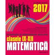 Matematica olimpiade si concursuri scolare clasele IX-XII (colectia Super Mate)