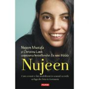 Nujeen. Cum a reusit o fata imobilizata in scaunul cu rotile sa fuga din Siria in Germania - Christina Lamb, Nujeen Mustafa