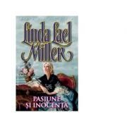 Pasiune si inocenta - Linda Lael Miller