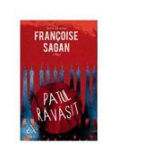 Patul ravasit - Francoise Sagan