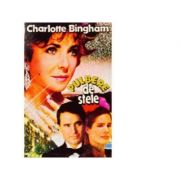 Pulbere de stele (2 vol) - Charlotte Bingham