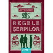 Regele Serpilor - Jeff Zentner