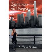Zgarie-norii din Shanghai - Marina Almasan