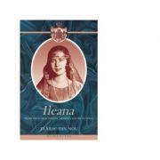 Ileana Principesa de România
