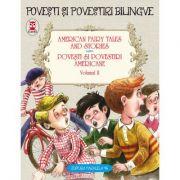 American fairy tales and stories. Povesti si povestiri americane. Volumul II - Lyman Frank Baum, Nathaniel Hawthorne