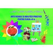 Arte vizuale si abilitati practice pentru Clasa a II-a (Claudia Negritoiu)