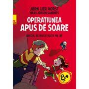 Biroul de investigații nr. 2. Operaţiunea Apus de soare - Jorn Lier Horst, Hans Jorgen Sandnes