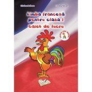 Caiet de lucru pentru clasa I, Limba franceza - Cristina Bolbose