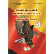 Limba germana pentru clasa a II-a - Caiet de lucru (Cristina Fuscel)