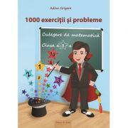 Culegere de matematica pentru clasa a II-a. 1000 de exercitii si probleme - Adina Grigore