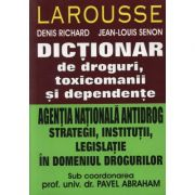 Dictionar de droguri, toxicomanii - Denis Richard