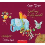 Gulii verzi in tara pisicilor - Grete Tartler