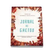 Jurnalul de ghetou - Miriam Korber-Bercovici