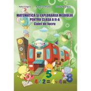 Caiet de lucru pentru clasa a II-a. Matematica si explorarea mediului (Adina Grigore)