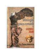 Mitologia greco-romana Ledele zeilor Vol I + Vol II (G. Popa-Lisseanu)