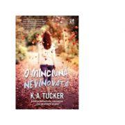 O minciuna nevinovata (Volumul 2 din seria Zece respiratii scurte) - K. A. Tucker