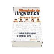 Olimpiada de lingvistica 'Solomon Marcus' - Tehnici de intelegere a limbilor lumii (Valentina Cojocaru)
