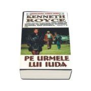 Pe urmele lui Iuda - Kenneth Royce