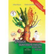 Piticot descopera natura 5-6 ani. Domeniul Stinte - Adina Grigore