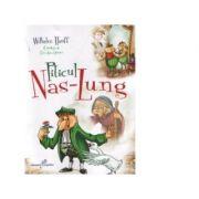 Piticul Nas-Lung - Wilhelm Hauff