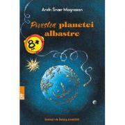 Povestea planetei albastre - Andri Snaer Magnason