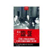 De la SSI la SIE. O istorie a spionajului romanesc in timpul regimului comunist (1948-1989)