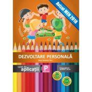 Dezvoltare personala, clasa pregatitoare. Super colorat - Anca Veronica Taut