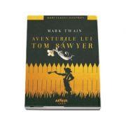 Aventurile lui Tom Sawyer. Mari Clasici Ilustrati - Mark Twain