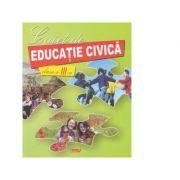 Caiet de educatie civica. Clasa a III-a ( Marinela Chiriac )