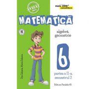 Matematica 2000 Consolidare. Caiet de lucru pentru Clasa a VI-a. Semestrul II Aritmetica, Algebra, Geometrie