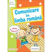 Comunicare in limba romana. Caiet de lucru pentru clasa pregatitoare semestrul al II-lea - Arina Damian