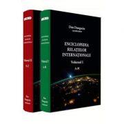 Enciclopedia relatiilor internationale (Vol. I - II) - Dan Dungaciu