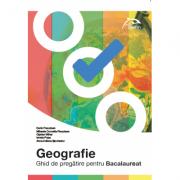Geografie - ghid de pregatire pentru bacalaureat