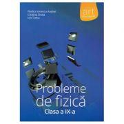 Probleme de fizica clasa a IX (Rodica Ionescu-Andrei)