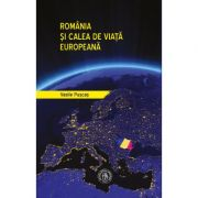 Romania si calea de viata europeana - Vasile Puscas