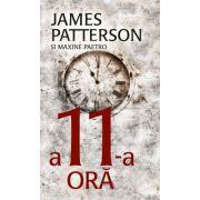 A 11-a ora - James Patterson, Maxine Paetro