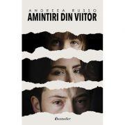 Trilogia Amintiri din viitor - Andreea Russo
