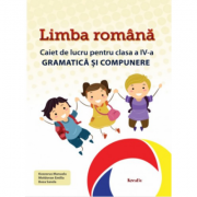 Gramatica si compunere clasa a IV-a - Limba romana