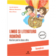 Auxiliar pentru clasa a III-a - Limba si literatura romana- semestrul I