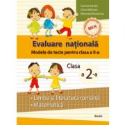 Modele de teste pentru clasa a II-a - limba si literatura romana si matematica - Corina Istrate