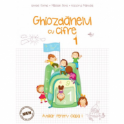 Auxiliar pentru clasa I - Ghiozdanelul cu cifre – semestrul I (Istrate C., Măcean D., Koszorus M.)